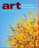 Art : A Brief History, Stokstad, Marilyn and Cothren, Michael, 0205017029