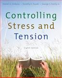 Controlling Stress and Tension, Girdano, Daniel and Everly, George S., 0321537025