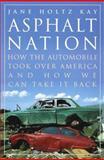 Asphalt Nation, Jane H. Kay, 0517587025