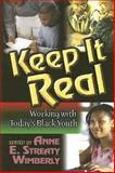 Keep It Real, Philip Dunston, 0687497027