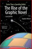 Faster Than a Speeding Bullet: the Rise of the Graphic Novel, Stephen Weiner, 1561637025