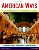 American Ways : An Introduction to American Culture, Datesman, Maryanne and Crandall, JoAnn, 0133047024