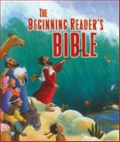 The Beginning Reader's Bible, Thomas Nelson, 1400317029