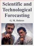 Scientific and Technological Forecasting, Dobrov, G. M., 1410217027