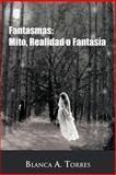 Fantasmas, Blanca A. Torres, 1463307020