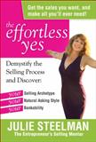 The Effortless Yes, Julie Steelman, 1936487020