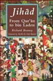 Jihad : From Qur'an to Bin Laden, Bonney, Richard, 0230507026