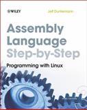 Assembly Language Step-by-Step, Jeff Duntemann, 0470497025