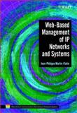 Web-Based Management of IP Networks and Systems, Martin-Flatin, Jean-Philippe, 0471487023