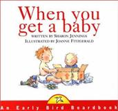 When You Get a Baby, Sharon Jennings, 1550417029