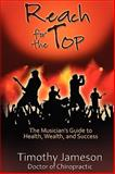 Reach for the Top!, Timothy Jameson, 1936307022