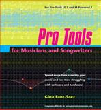 Pro Tools for Musicians and Songwriters, Gina Fant-Saez, 0321337034