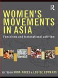 Women's Movements in Asia : Feminisms and Transnational Activism, , 041548703X