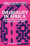 Inequality in Africa : Political Elites, Proletariat, Peasants and the Poor, Nafziger, Wayne, 0521317037