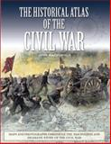 The Historical Atlas of the Civil War, Henry Russell and John MacDonald, 078582703X