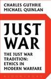 Just War, Charles Guthrie and Michael Quinlan, 0802717039