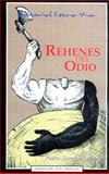Rehenes Del Odio : Hostages of Hate, , 0976207036