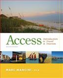 Access : Introduction to Travel and Tourism, Mancini, Marc, 1133687032