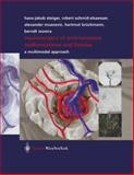 Neurosurgery of Arteriovenous Malformations and Fistulas : A Multimodal Approach, Steiger, Hans-Jakob and Schmid-Elsaesser, Robert, 3211837035