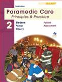 Paramedic Care Vol. 2 : Principles and Practice, Bledsoe, Bryan E. and Porter, Robert S., 0135137039