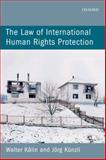 The Law of International Human Rights Protection 1st Edition