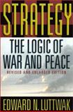 Strategy, Edward N. Luttwak, 0674007034