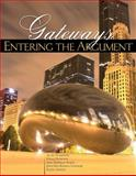 Gateways : Entering the Argument, Ackmann, Alan and Dunham, Dana, 0757577032