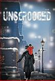 Unscrooged, W. Roy Weber, 1462047033