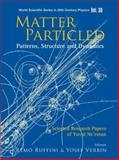 Matter Particled : Patterns, Structure and Dynamics: Selected Research Papers of Yuval Neeman, Verb, 9812567038