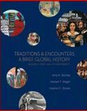 Traditions and Encounters : A Brief Global History, Volume II: from 1500 to the Present, Bentley, Jerry H. and Ziegler, Herbert F., 0073207039