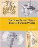 The Scientific and Clinical Basis of Surgical Practice, , 0192627031