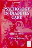 Psychology in Diabetes Care, Snoek, Frank and Skinner, T. Chas, 0471977039