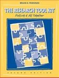 The Research Tool Kit : Putting It All Together, Friedman, Bruce D., 053440703X