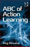 Abc of Action Learning, Pedler, Mike and Revans, Reg, 140942703X