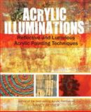 Acrylic Illuminations, Nancy Reyner, 1440327033
