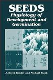 Seeds : Physiology of Development and Germination, , 1461357039