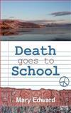 Death Goes to School, Mary Edward, 1500197033