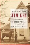 Beautiful Jim Key, Mim Eichler Rivas, 0060567031