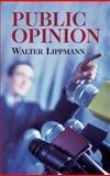Public Opinion, Walter Lippmann, 0486437035