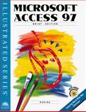 Microsoft Access 97 - Illustrated Brief Edition, Reding, Elizabeth E. and Friedrichsen, Lisa, 0760047030