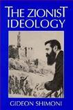 The Zionist Ideology, Shimoni, Gideon, 0874517036
