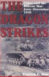 The Dragon Strikes, Patrick C. Roe, 0891417036