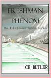 Freshman Phenom, C. E. Butler, 1495487032