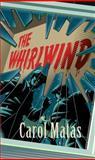 The Whirlwind, Carol Matas, 1551437031