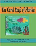 The Coral Reefs of Florida, Peggy Sias Lantz and Wendy A. Hale, 1561647039