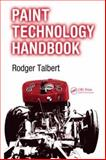 Paint Technology Handbook, Talbert, Rodger, 1574447033