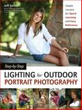 Step-by-Step Lighting for Outdoor Portrait Photography, Jeff Smith, 1608957039