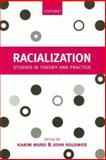 Racialization : Studies in Theory and Practice, , 0199257035