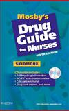 Drug Guide for Nurses 2008, Skidmore-Roth, Linda, 0323067034