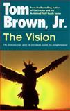 Vision, Tom Brown, 0425107035
